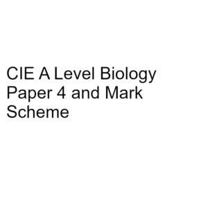 CIE A Level Biology Paper 4 & Mark Scheme